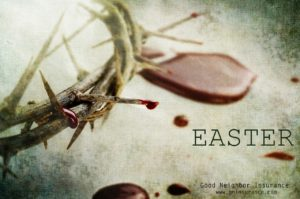 Have a very blessed Easter from Good Neighbor Insurance