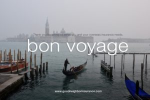 Bon-Voyage from Good Neighbor Insurance brokerage firm