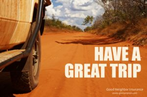 Have a great trip from your international insurance brokerage firm - Good Neighbor Insurance