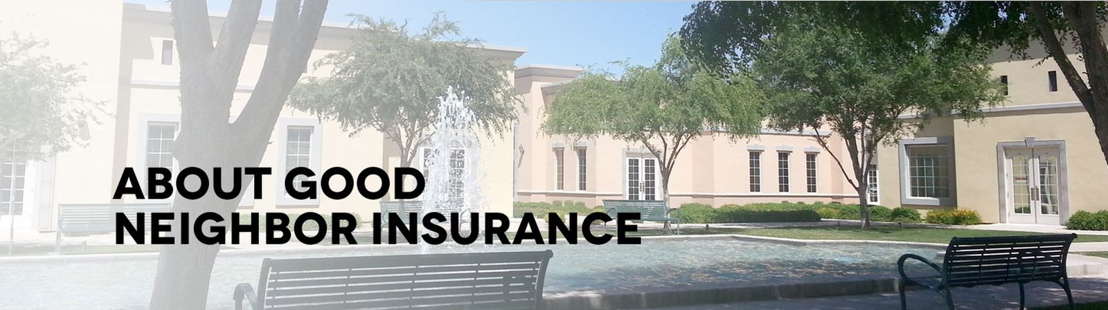 About Good Neighbor Insurance